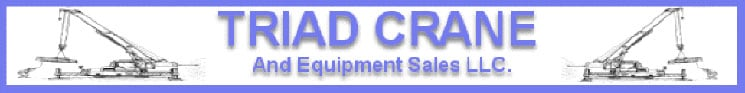 Triad Crane & Equipment Sales, LLC